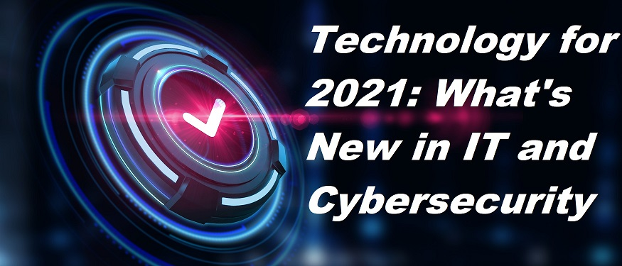 Top Technology for 2021