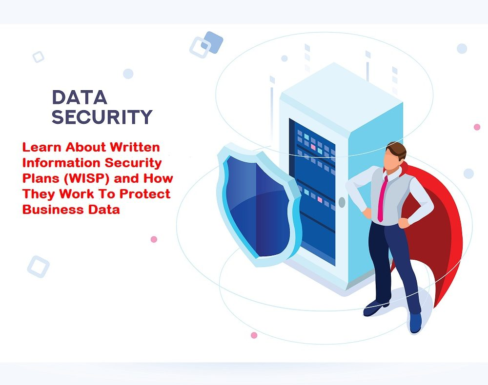 What to Know About Written Information Security Plans (WISP)